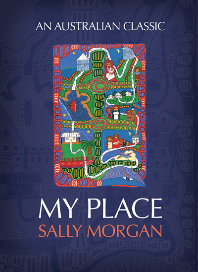 my place by sally morgan essay Issues, concerns, themes, values my place sally morgan introduction  characters lang techniques issues, themes evaluation sally is driven by a  need.