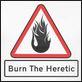 burn the heretic