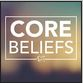 core beliefs II